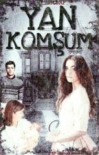 YAN KOMŞUM by Espiello