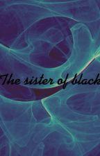 Sister of black (Harry potter marauders era) by oXmoonyXo