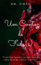 Um Conto de Fada(s) by MarinaMah