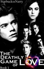 The Deathly Game Of Love ║ h.s by StarbuckssNarry