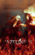 Vazelinius(ARA VERİLDİ) by HuysuzHikayeci