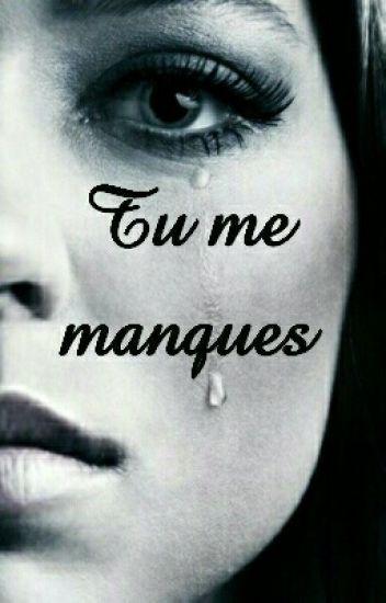 Tu Me Manques Jmbasketpro9 Wattpad
