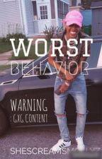 Worst Behavior { StudxStud }  by MOLLYQUARTZ