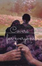 Covers for everyone by pinkgirl360
