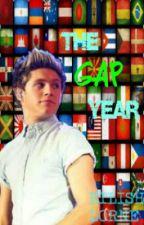 The Gap Year - Niall Horan Fanfiction by Eilish_Lorne
