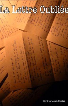 La lettre oubliée. [EN PAUSE] by axncls