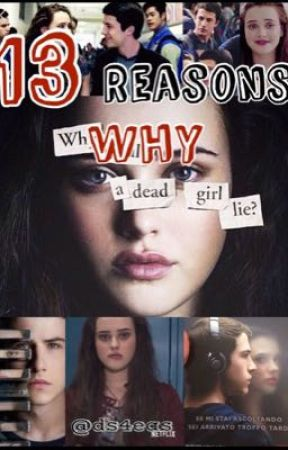13 Reasons Why /Quotes  by Ds4eas
