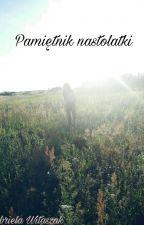 Pamiętnik z życia nastolatki by GabrielaWitaszak
