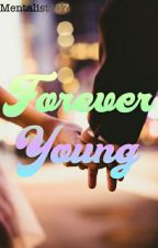Forever Young by Mentalist137