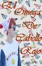 El Omega de Cabello Rojo |YoonMin| by _JARP_