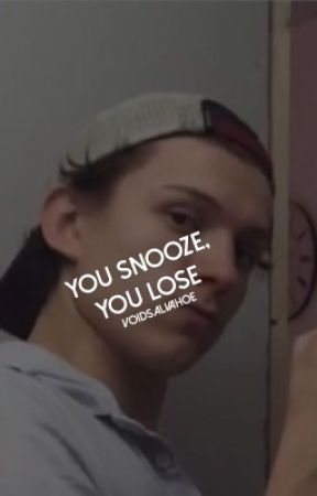 You Snooze, You Loose.(rants, tags, other) by voidsalvahoe