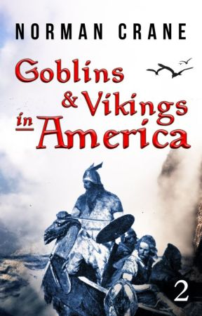 Goblins & Vikings in America 2: The Red and the Green by normancrane