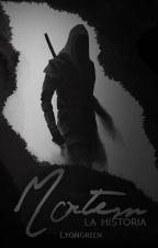 Mortem: Apuesta de Muerte (Crónicas de un Inesperado Héroe I.I) by LyonGreen