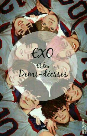 """Exo et les """"Demi-déesses"""" [EN ARRÊT] by WonhoTaeForever"""