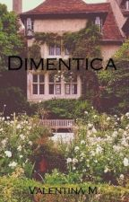 Dimentica by Alenth