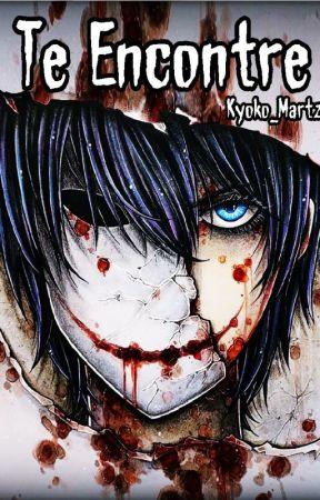Te Encontré (Bloody Painter) by kyoko_Martzz