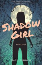 Shadow Girl by IsabelFiumara