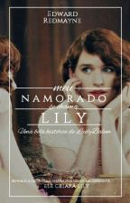 """Meu Namorado Se Chama """"Lily"""" by ladyBalem"""