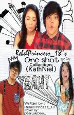 One Shot Collections (KathNiel) by FlyyHighBeybe