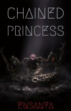 Chained Princess by ensanya