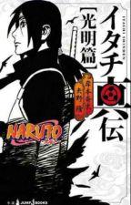 Kematian Uchiha Izumi [Itachi Shinden : Book Of Bright Light] by noviquinn
