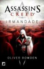 Irmandade - Assassin's Creed - Vol 2 by rhaylalara
