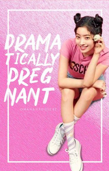 Dramatically Pregnant