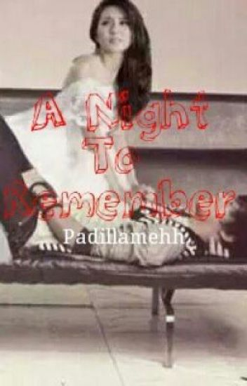 A Night to remeber(oneshots) [SPG][kathniel]