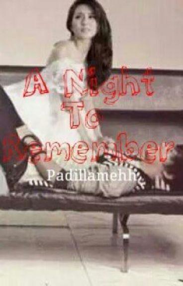 A Night to remeber(oneshots) [SPG][kathniel]
