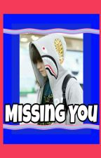 MISSING YOU [FF NCT] by elma_76