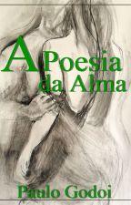 A poesia da alma by escritorpaulo007