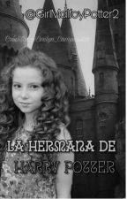 La Hermana de Harry Potter. [TERMINADA] by GirlMalfoyPotter2