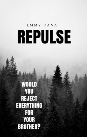 Repulse | ✓ by EmmyDana