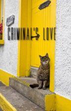 Criminal's Love by umm_shay