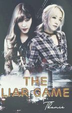 {SHORTFIC/TAENY} THE LIAR GAME by Psy_Struggle