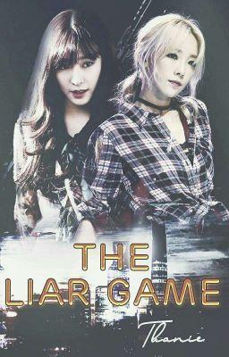 {SHORTFIC/TAENY} THE LIAR GAME
