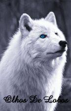 Olhos De Lobos by JessicaBugnotti