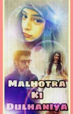 Malhotra Ki Dulhania by Writerbydreams