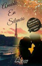 Amarte en Silencio by -YEDN-
