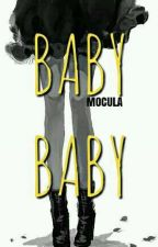 Baby Baby by mocula