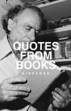 Quotes from Books by kindakaa