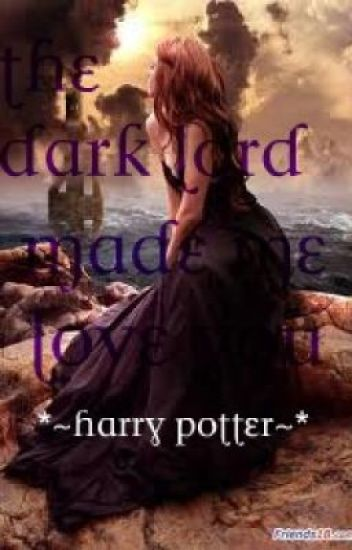 ~*The Dark Lord Made Me Do It*~ Harry Potter/Draco Malfoy Love Story*~