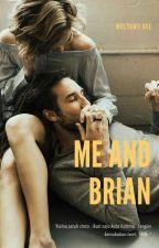 Me and Brian by mulyaniidee