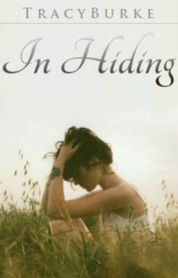 In Hiding (Published!)