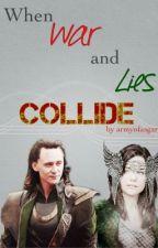 When War and Lies Collide by armyofasgard