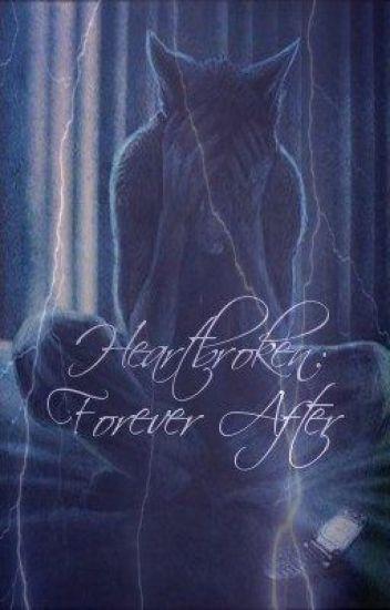 Heartbroken: Forever After