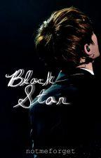 BLACK STAR [+18] by notmeforget
