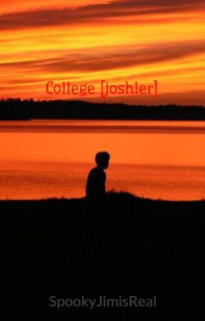 College  [joshler] by SpookyJimisReal