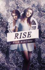 Rise [h.s] au by vegaslightshes