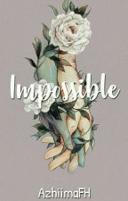Impossible by zzimfha